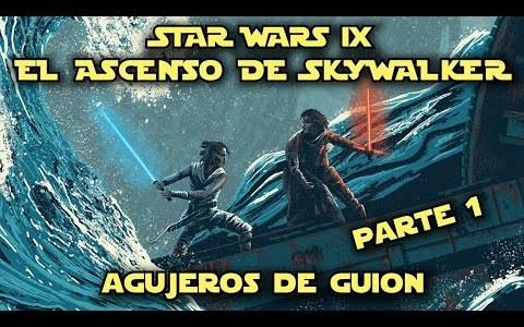 Agujeros de guión: El ascenso de skywalker