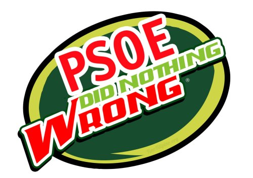 psoe did nothing wrong