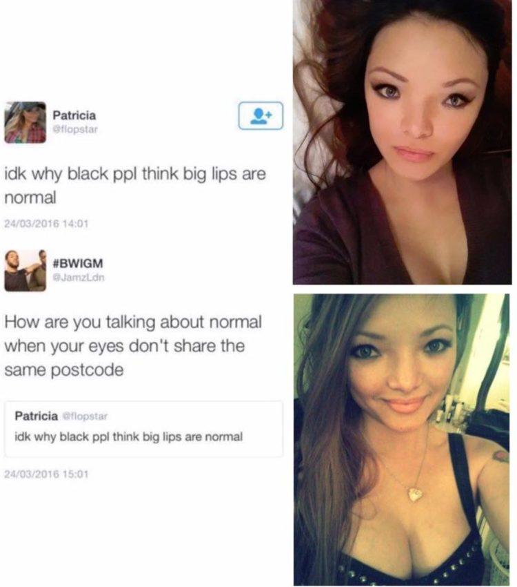 """""""No entiendo por qué los negros creen que los labios grandes son normales"""""""