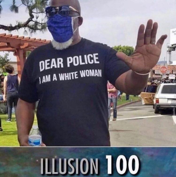 """""""Queridos policías, soy una mujer blanca"""""""