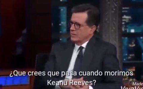 """""""¿Qué crees que pasa cuando morimos, Keanu Reeves?"""""""