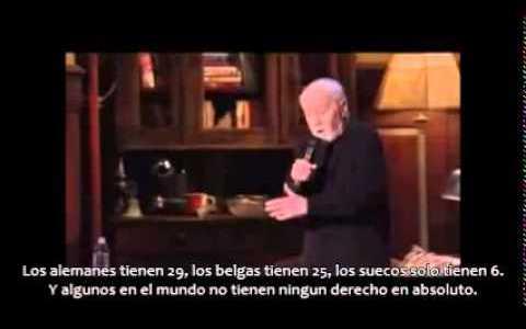 """""""No tienes derechos"""" - George Carlin"""