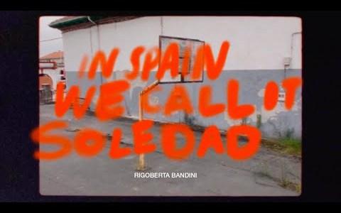 In Spain we call it SOLEDAD
