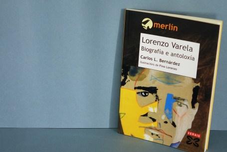 Lorenzo Varela. Biografía e antoloxía