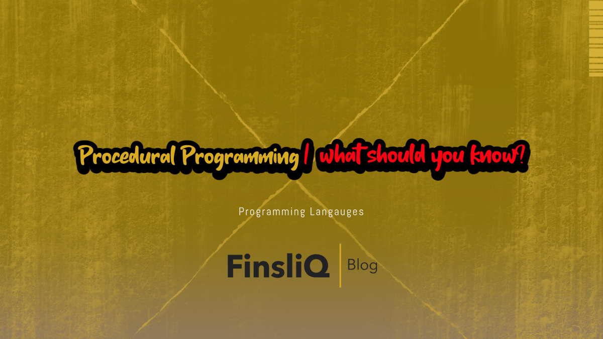 Procedural Programming what should you know