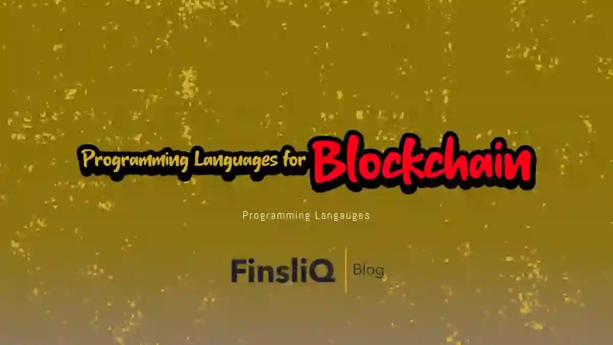 Programming Languages for Blockchain Development