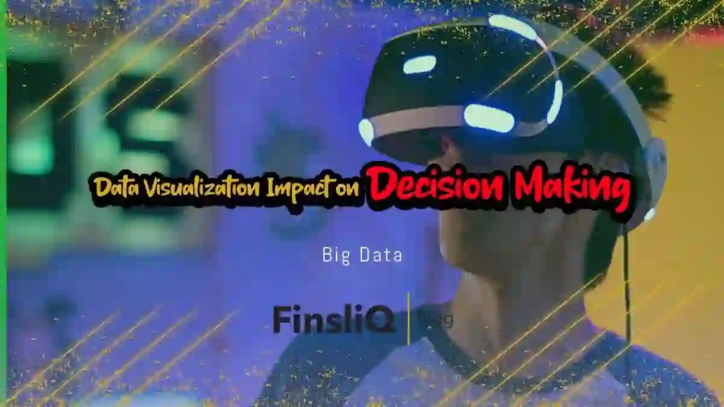 Data Visualization Impact on Decision Making