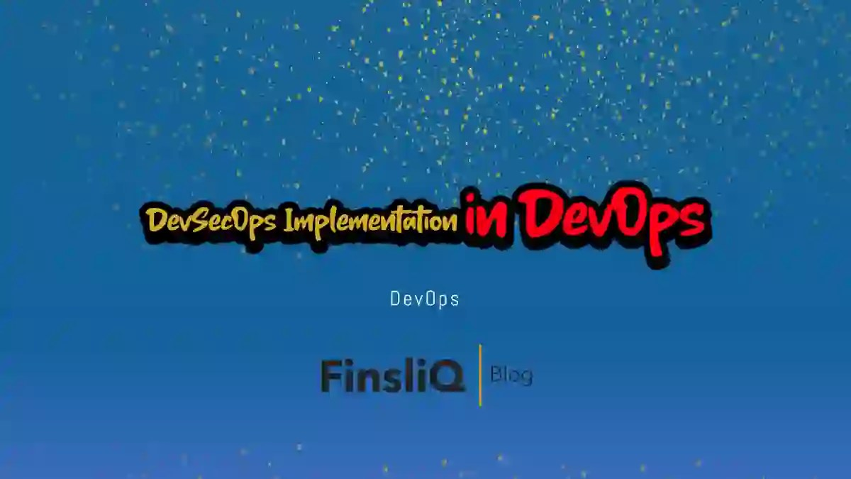 DevSecOps Implementation in the Cloud