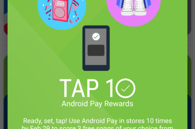 "Google Tests ""Tap 10,"" A Rewards Program For Android Pay Users"