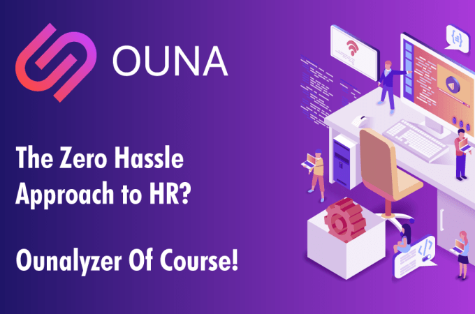 The Zero Hassle Approach to HR? Ounalyzer, of Course!