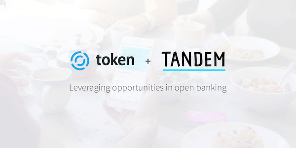 Tandem Teams Up With Token.io For Open Banking Opportunities