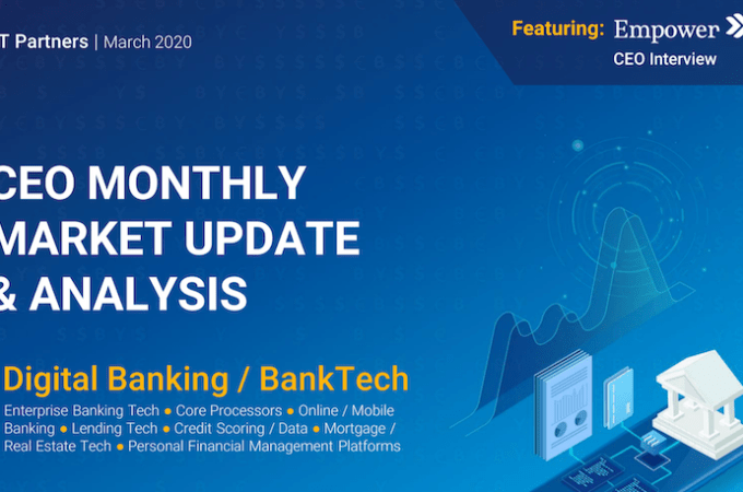 FT Partners Monthly Digital Banking / BankTech Market Update & Analysis