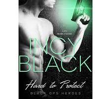 Hard to Protect by Incy Black