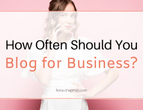How Often Should You Blog for Business?