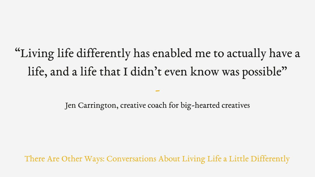 Episode Four: Living as much as you work and the importance of white space with Jen Carrington
