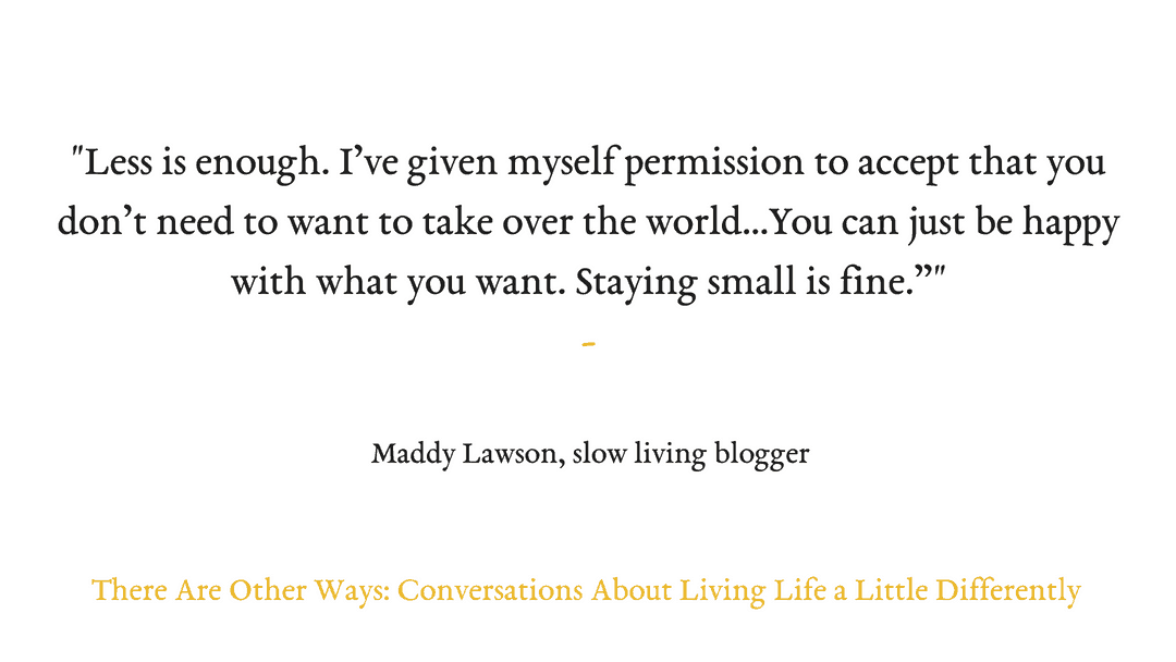 Episode Sixteen: Maddy Lawson on life as a slow adventure