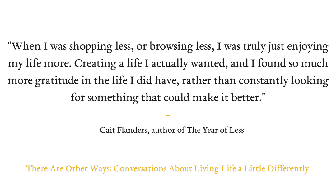 Episode Eighteen: Cait Flanders on mindful consumerism and her year of less