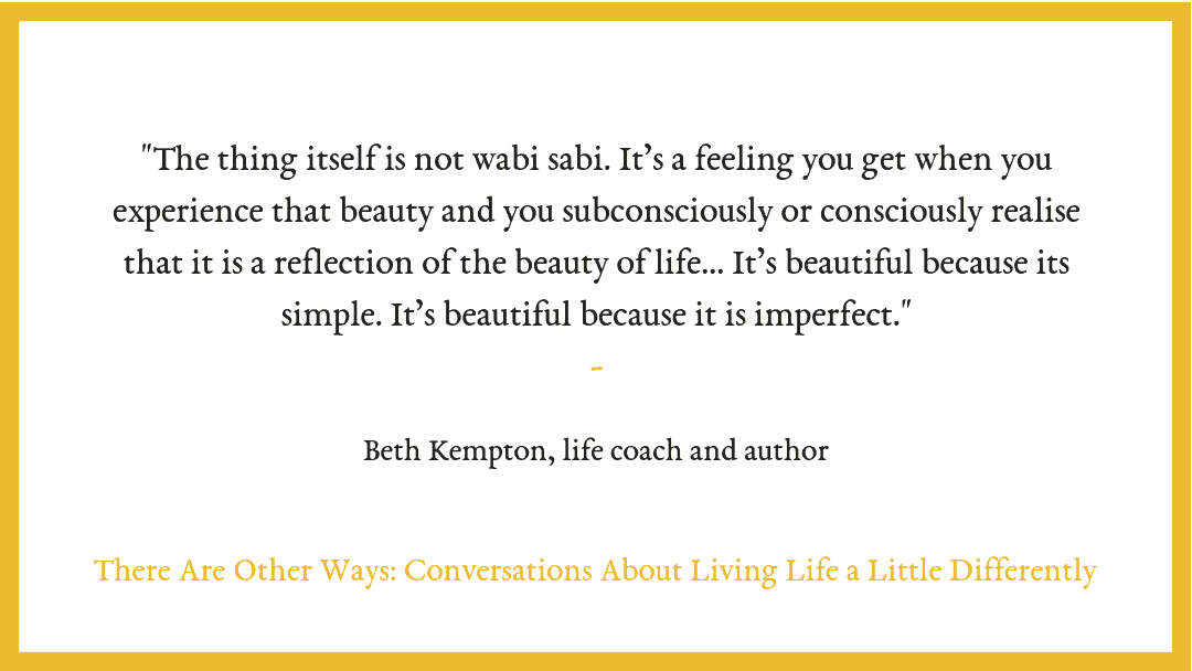 S2/E6: Beth Kempton on wabi sabi and living a perfectly imperfect life.