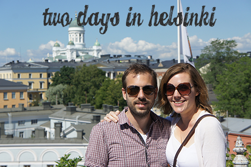 Two Days in Helsinki