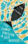 Fish Change Direction review