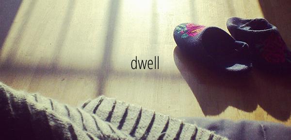 One Word 2014: Dwell // Fiona Lynne