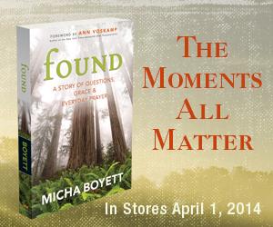 Micha Boyett Found book