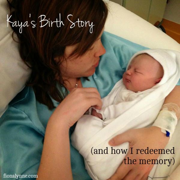 Kaya's Birth Story