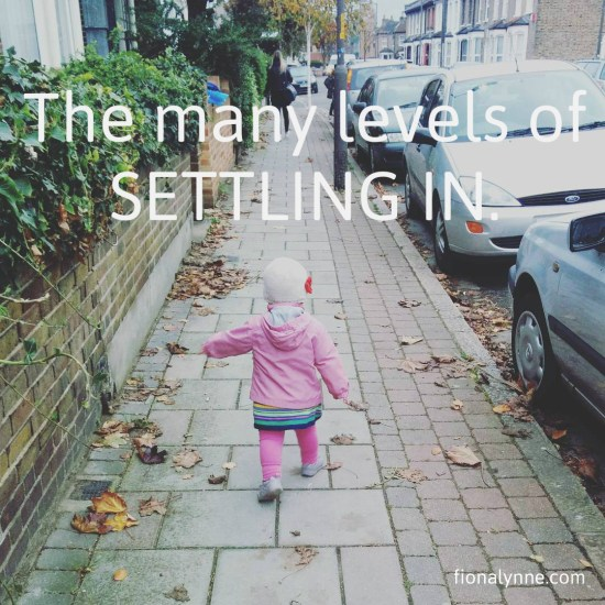 """The Many Levels of """"Settling In"""""""