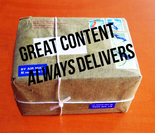 "Package with text that reads ""Great content always delivers"" 