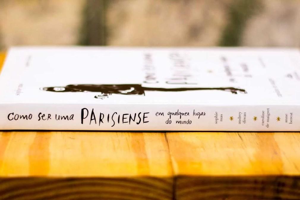 Livro como ser uma parisiense em qualquer lugar do mundo