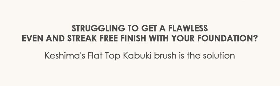 large flat top kabuki brush for even streak free finish