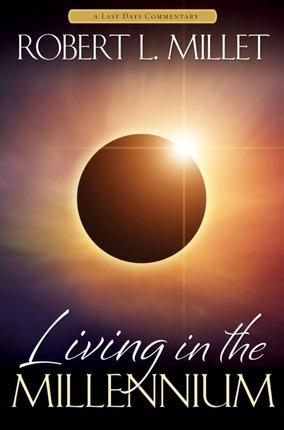 Blog Tour~ Living in the Millennium by Robert L. Millett