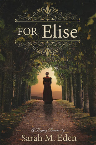 For Elise by Sarah M Eden~Blog Tour