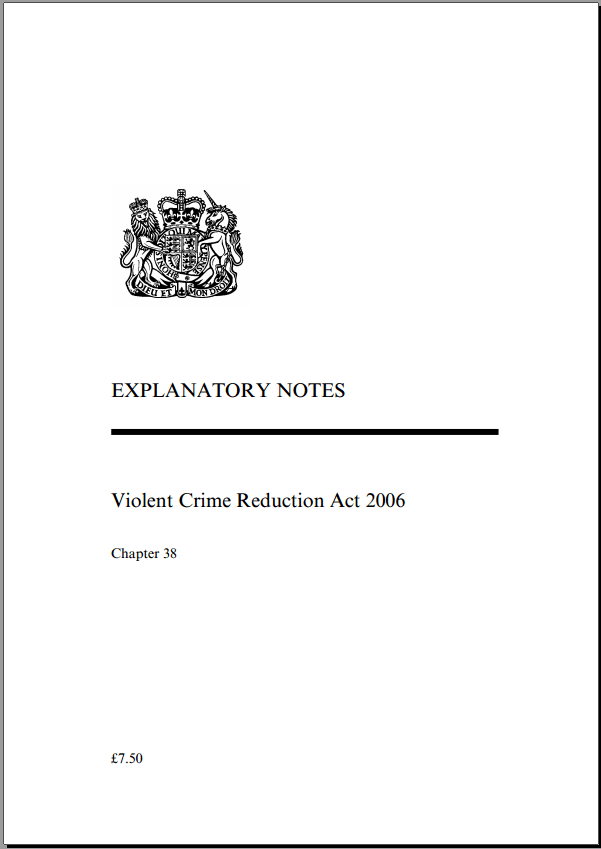 Violent Crime Reduction Act 2006 Explanatory Notes