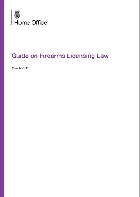 Guide on Firearms Licensing Law – March 2015