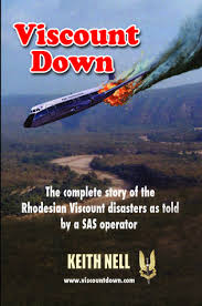 Stories of Rhodesia: Viscount Down & Paradise Plundered