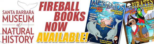 fireballs mermaid and pirates coloring books are now available at the santa barbara museum of natural history of course for those not in that beautiful
