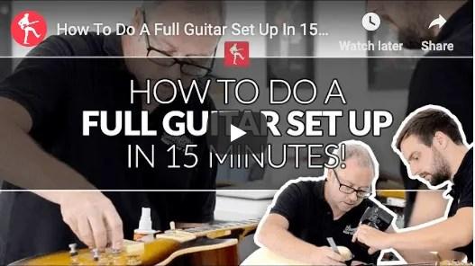 Setup your guitar