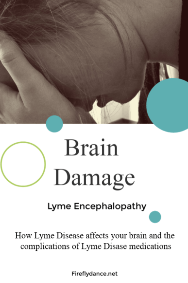 Lyme Brain Damage