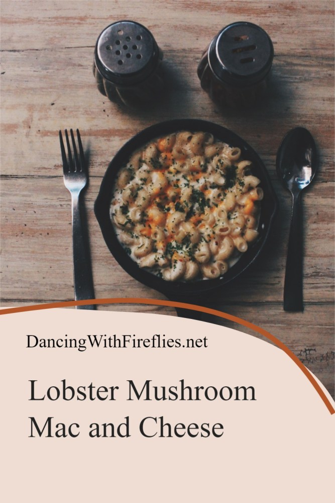 Lobster Mushroom Macaroni and Cheese