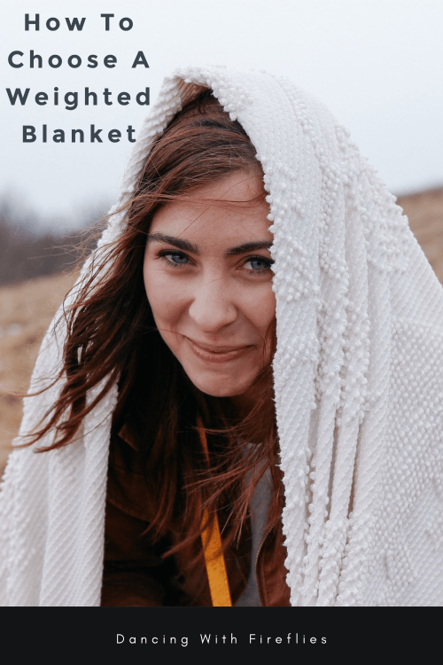 How To Choose A Weighted Blanket