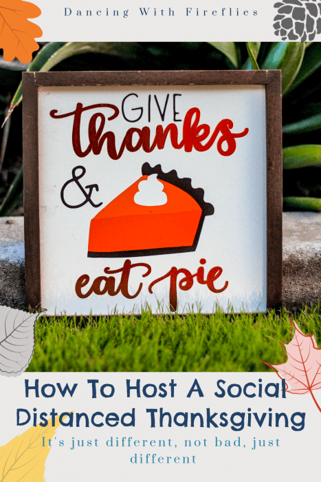 How To Host A Safe Socially Distant Thanksgiving