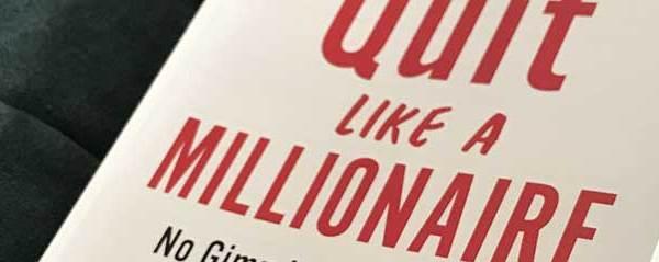 Boekreview – Quit Like A Millionaire