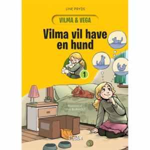 Vilma vil have en hund - Vilma og Vega 1 - Hardback
