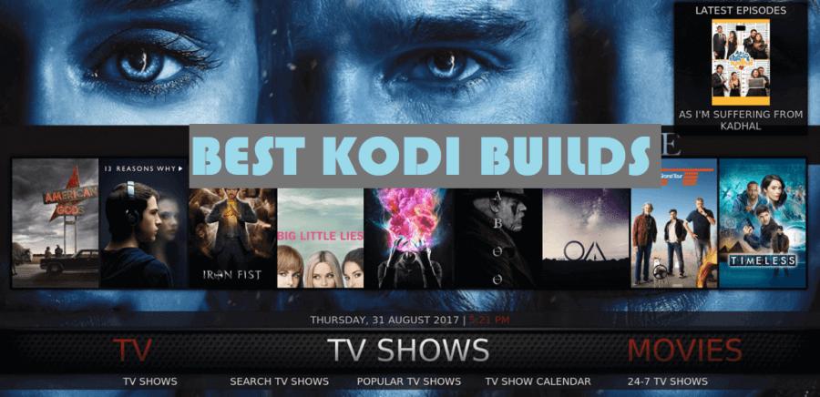 best firestick kodi build 2019 Best Kodi Builds (August 2019)   List of Best Builds for Firestick