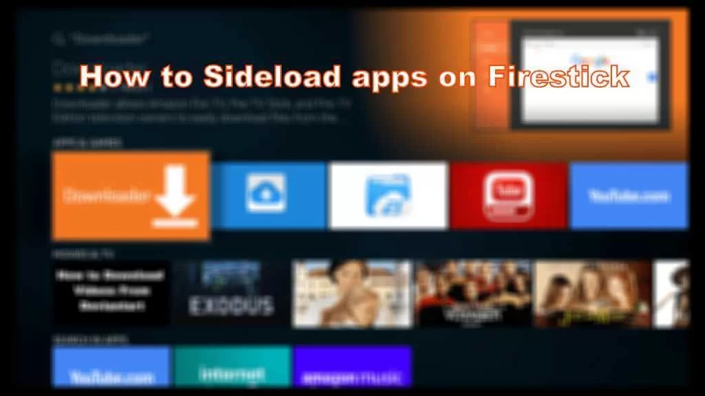 How to Install / Sideload Apps on a Firestick Easily