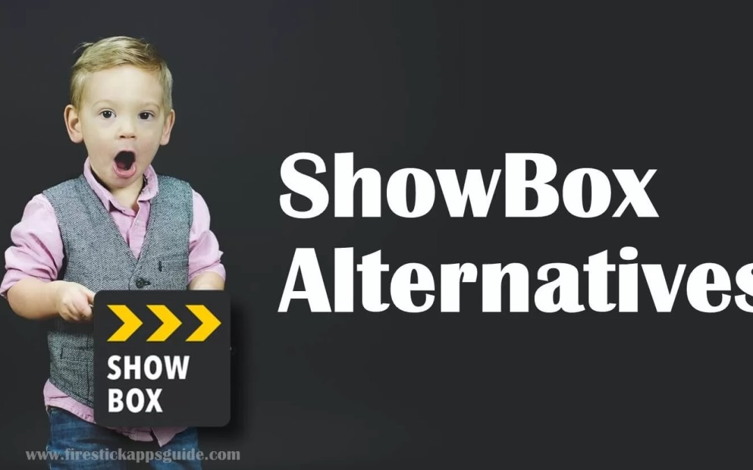 9 Best ShowBox Alternatives For Movies & TV Shows [2021]