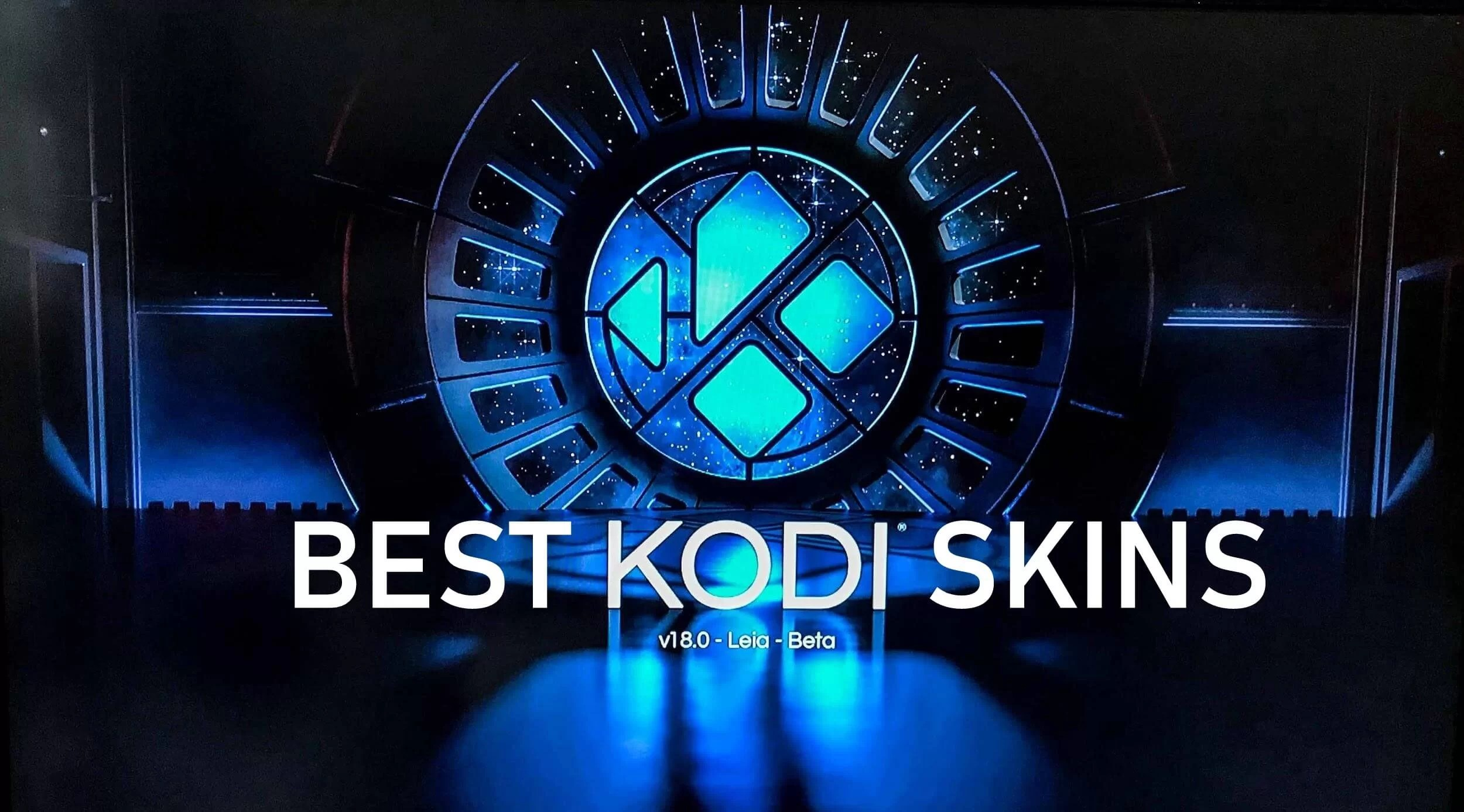 20 Best Kodi Skins for Kodi Krypton & Leia