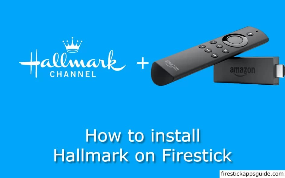 How to Install Hallmark Channel on Firestick