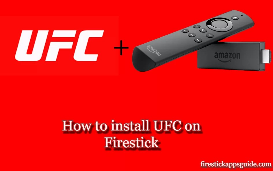 How to Install UFC on Firestick / Fire TV